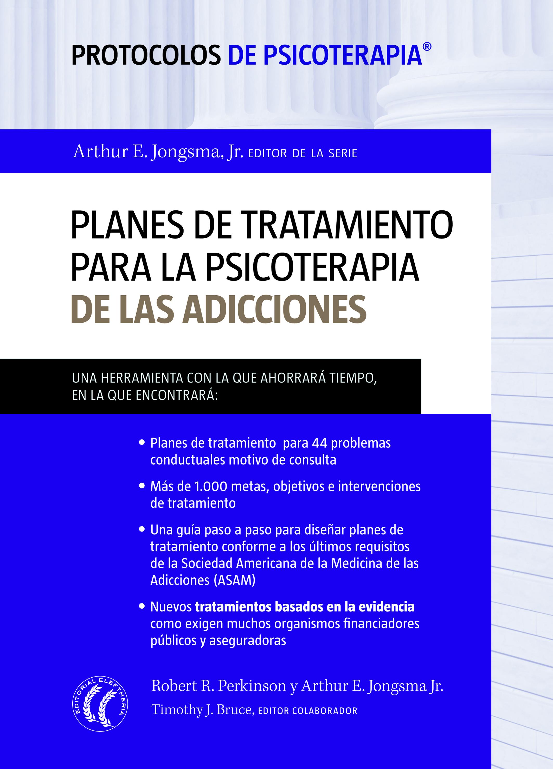 Planes de tratamiento para la psicoterapia de las adicciones