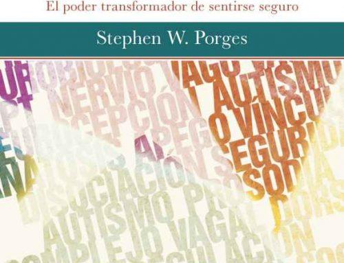 Conversaciones con el Dr. Stephen W. Porges PhD